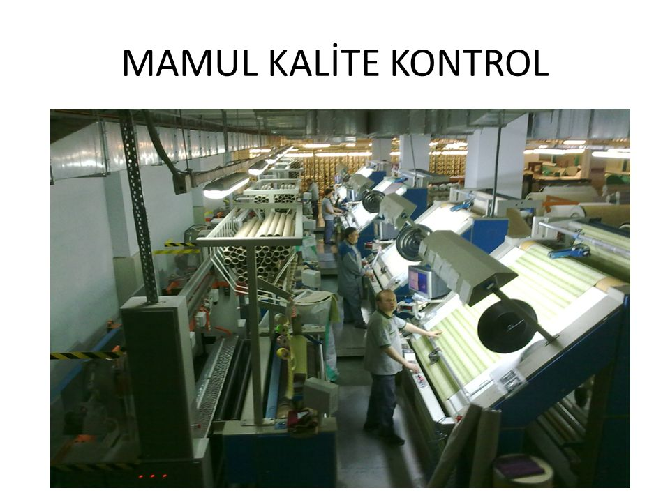 MAMUL KALİTE KONTROL