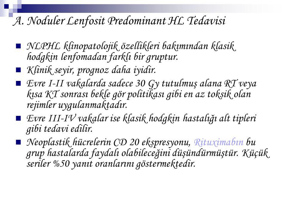 A. Noduler Lenfosit Predominant HL Tedavisi