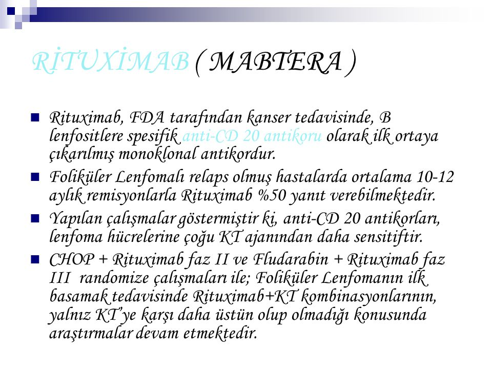 RİTUXİMAB ( MABTERA )
