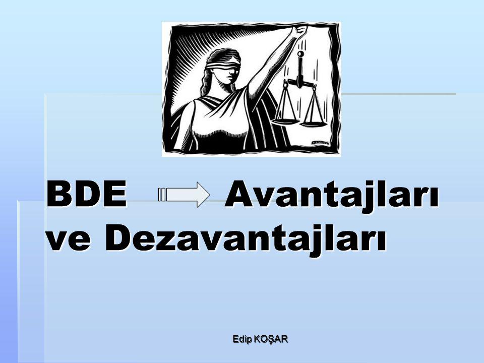 BDE Avantajları ve Dezavantajları