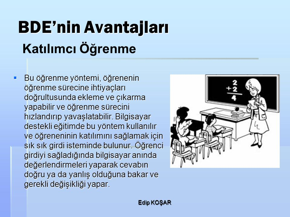 BDE'nin Avantajları Katılımcı Öğrenme