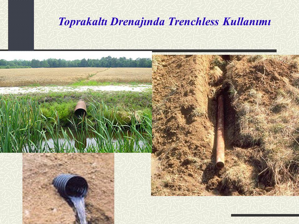 Toprakaltı Drenajında Trenchless Kullanımı