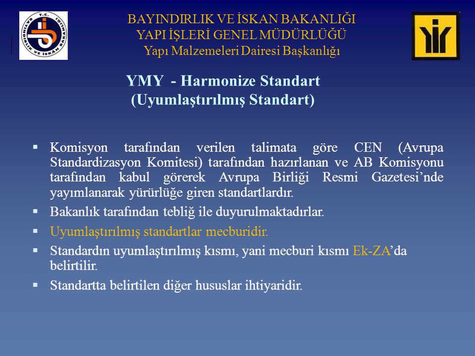 YMY - Harmonize Standart (Uyumlaştırılmış Standart)
