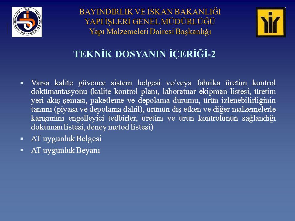 TEKNİK DOSYANIN İÇERİĞİ-2