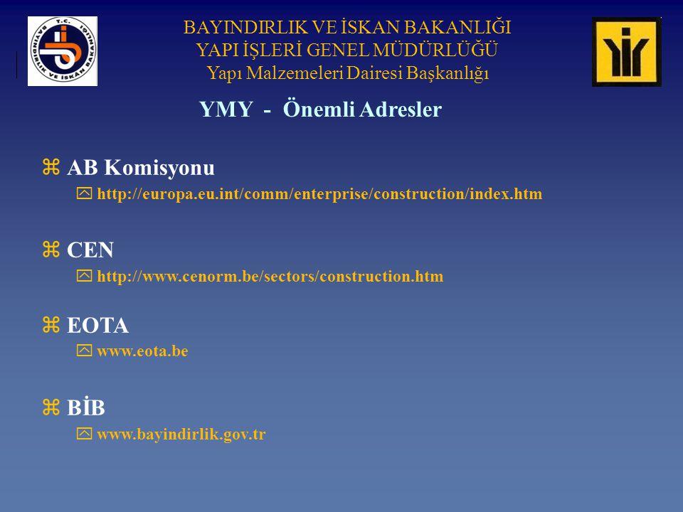 YMY - Önemli Adresler AB Komisyonu CEN EOTA BİB