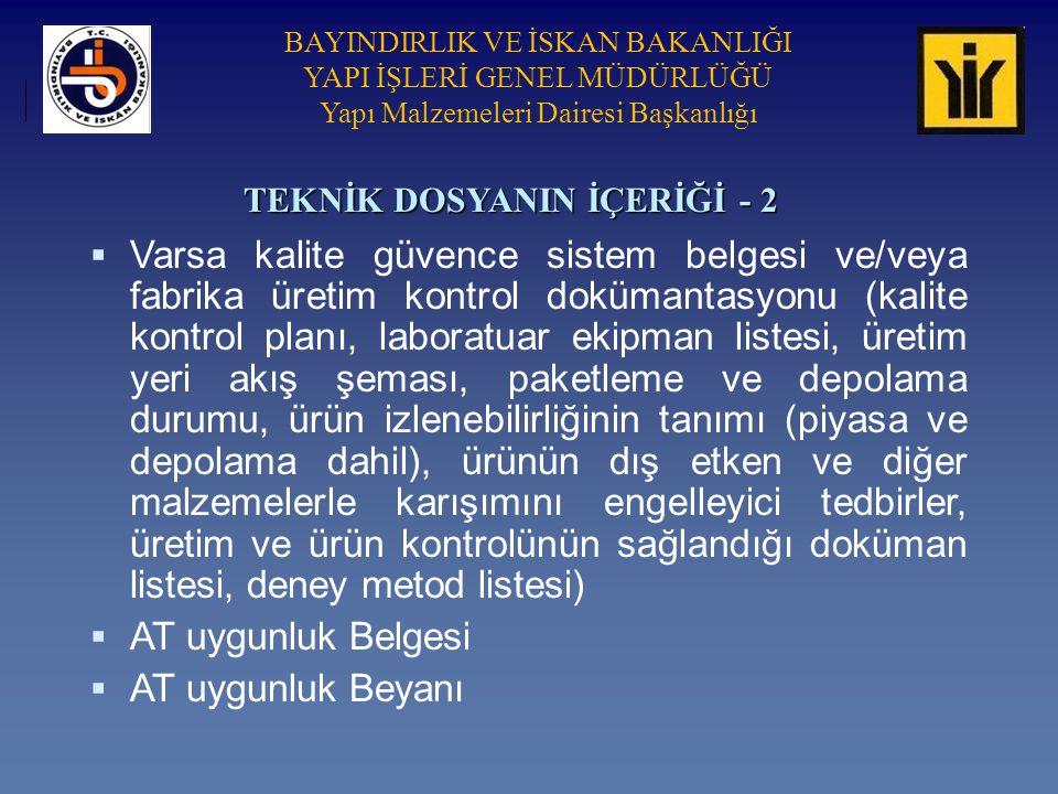 TEKNİK DOSYANIN İÇERİĞİ - 2