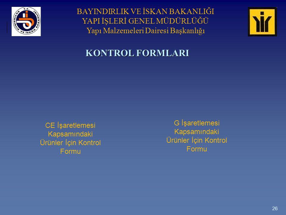 KONTROL FORMLARI G İşaretlemesi Kapsamındaki Ürünler İçin Kontrol Formu.