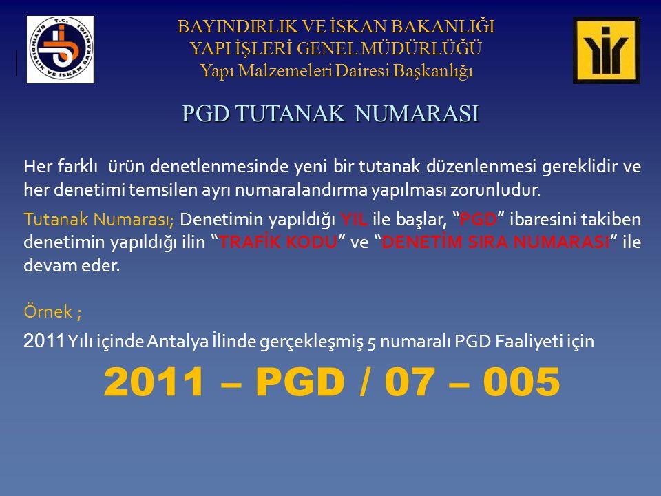 2011 – PGD / 07 – 005 PGD TUTANAK NUMARASI