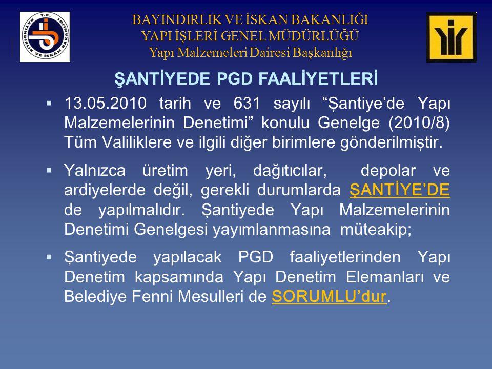 ŞANTİYEDE PGD FAALİYETLERİ