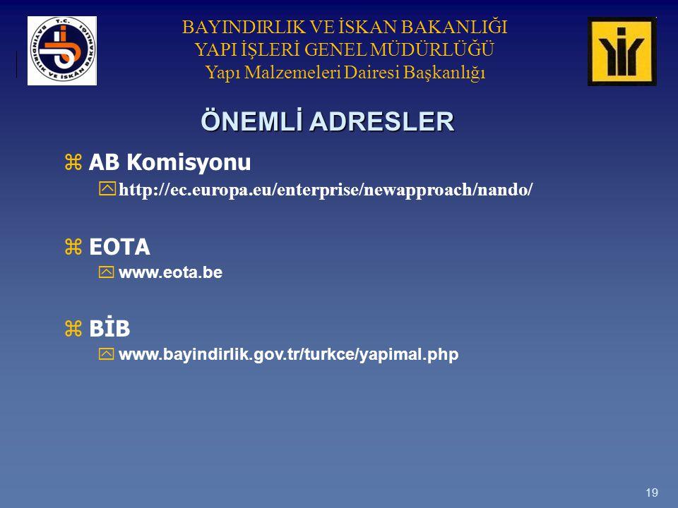 ÖNEMLİ ADRESLER AB Komisyonu EOTA BİB