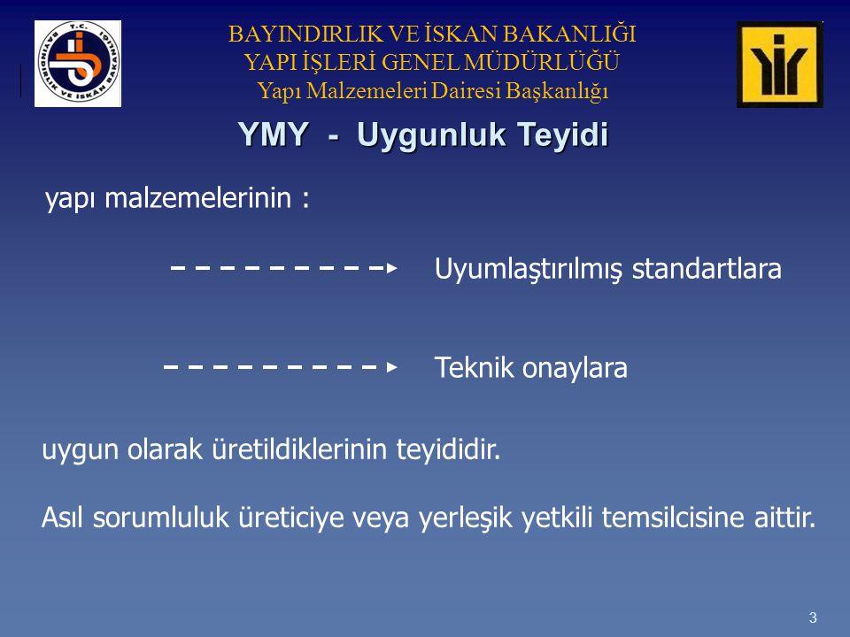 YMY - Uygunluk Teyidi yapı malzemelerinin :