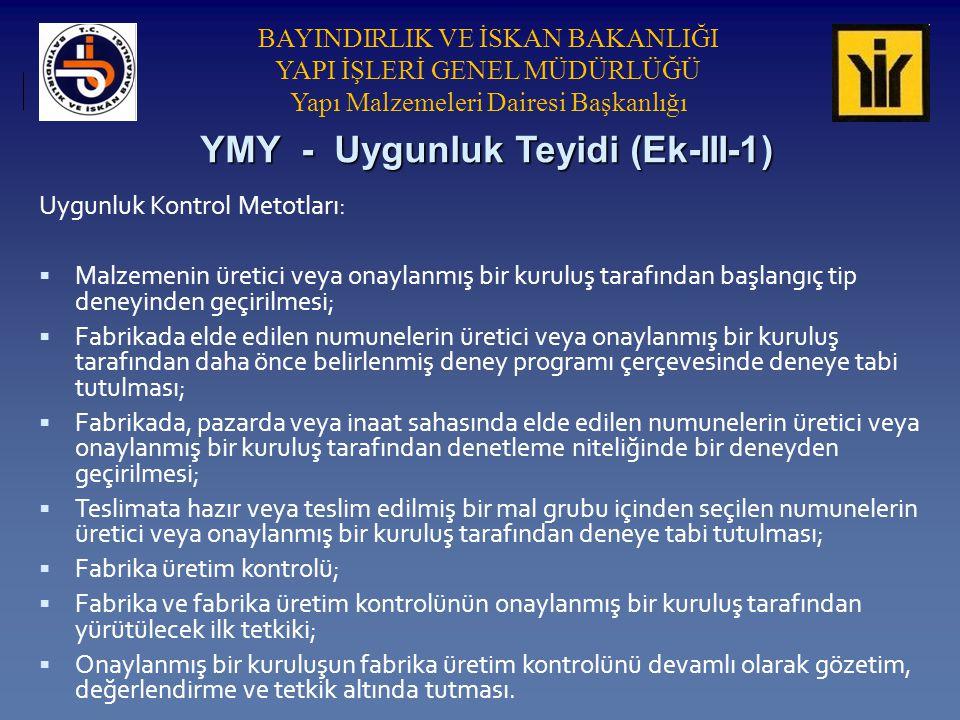 YMY - Uygunluk Teyidi (Ek-III-1)