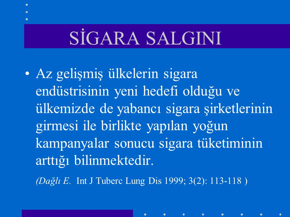 SİGARA SALGINI