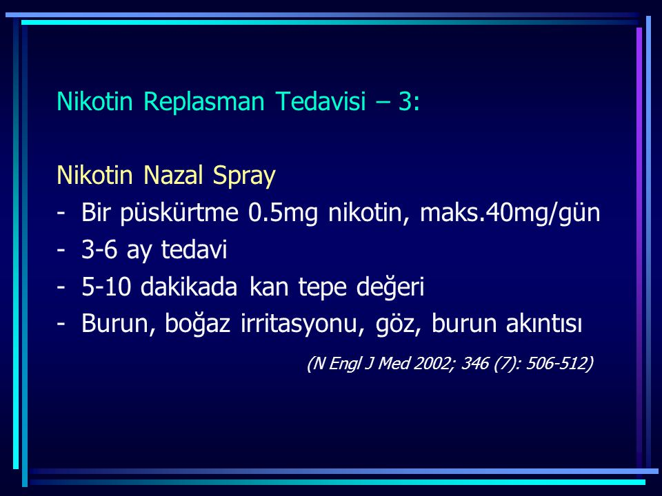 Nikotin Replasman Tedavisi – 3: