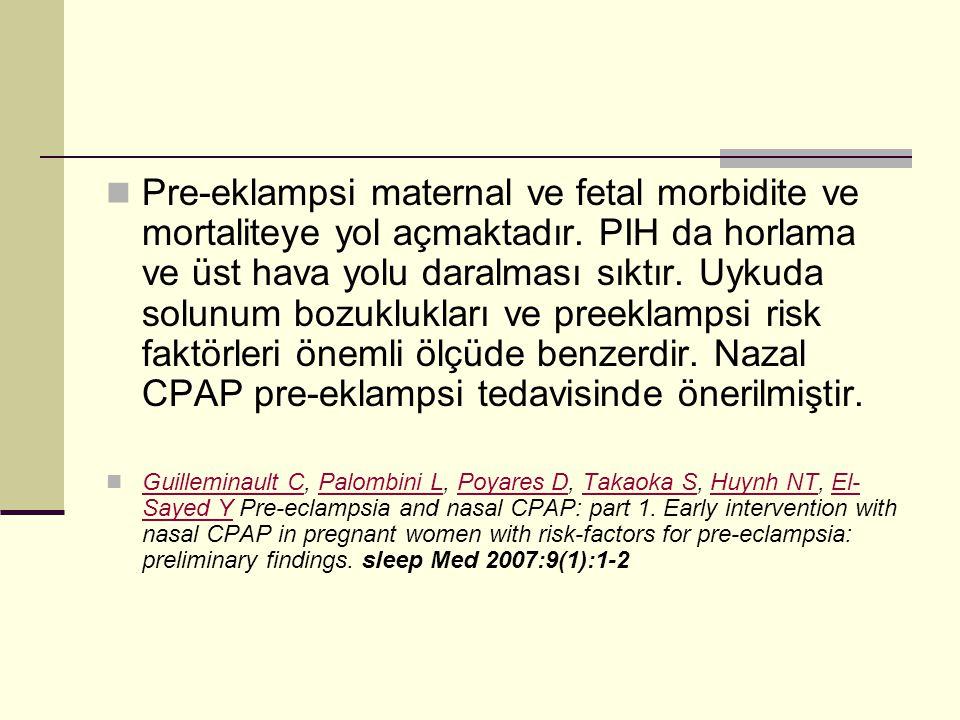 Pre-eklampsi maternal ve fetal morbidite ve mortaliteye yol açmaktadır