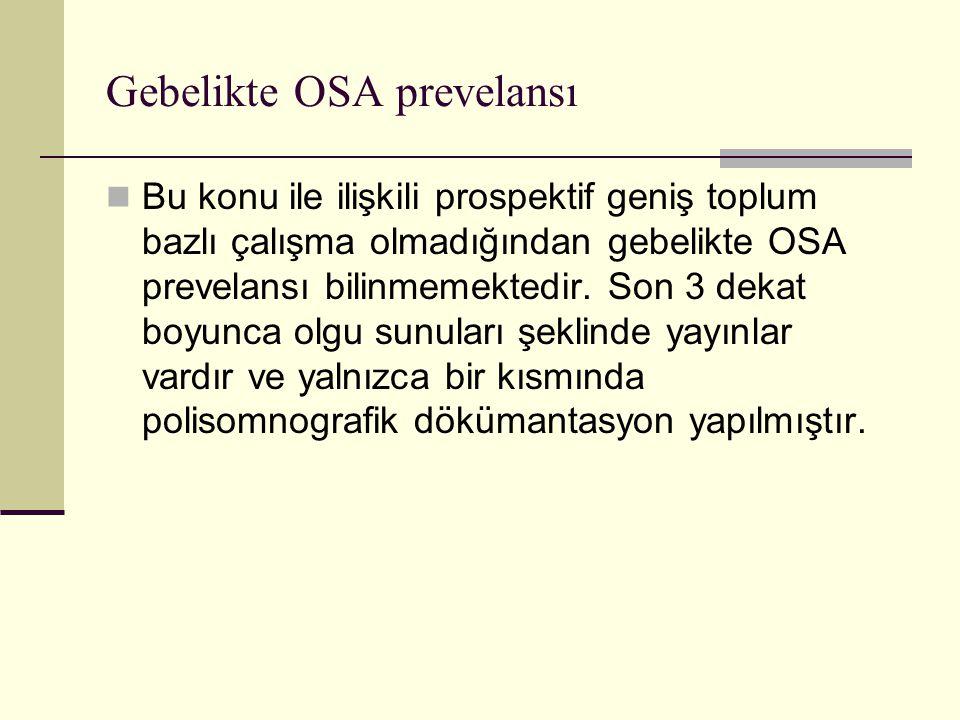 Gebelikte OSA prevelansı