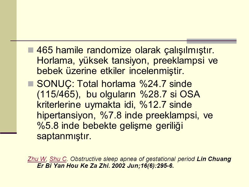 465 hamile randomize olarak çalışılmıştır