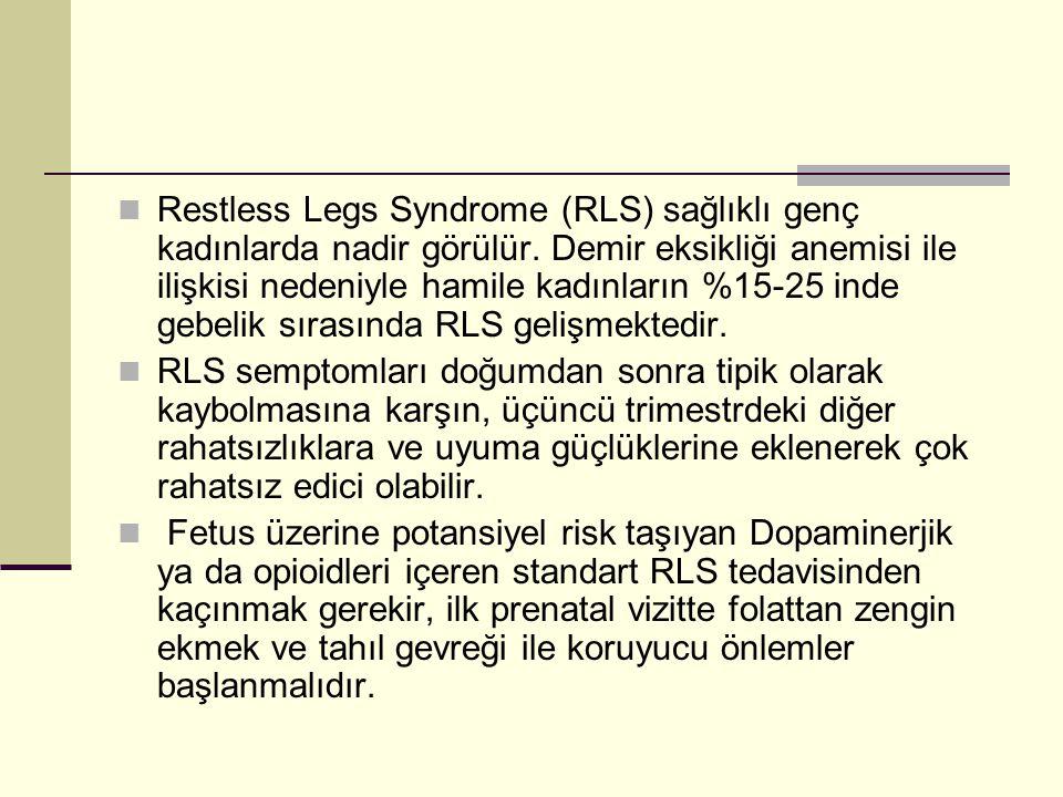 Restless Legs Syndrome (RLS) sağlıklı genç kadınlarda nadir görülür