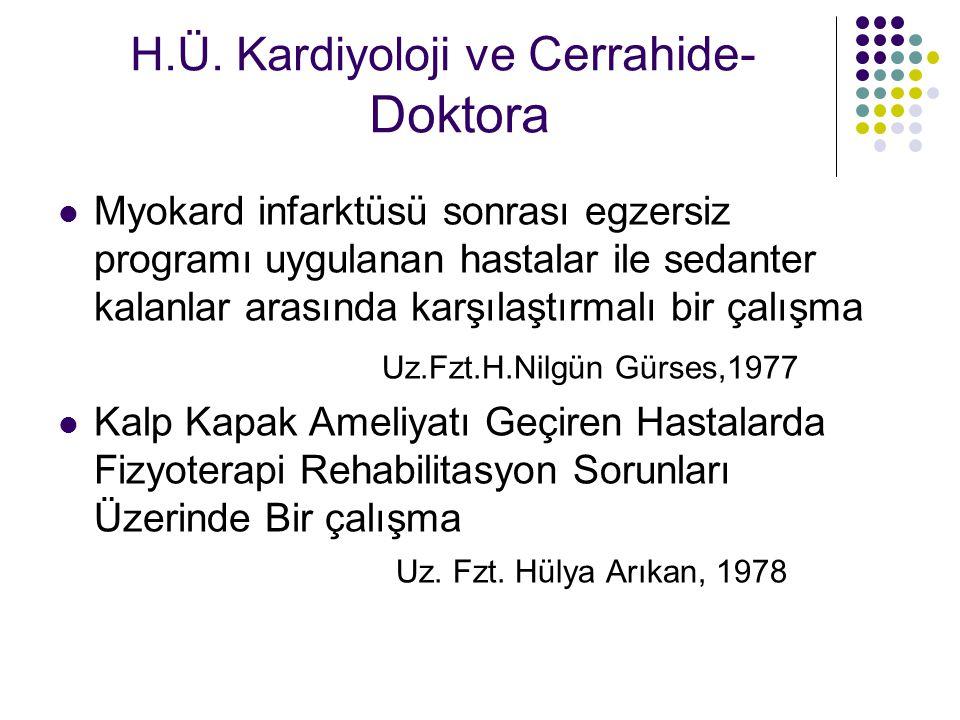H.Ü. Kardiyoloji ve Cerrahide- Doktora