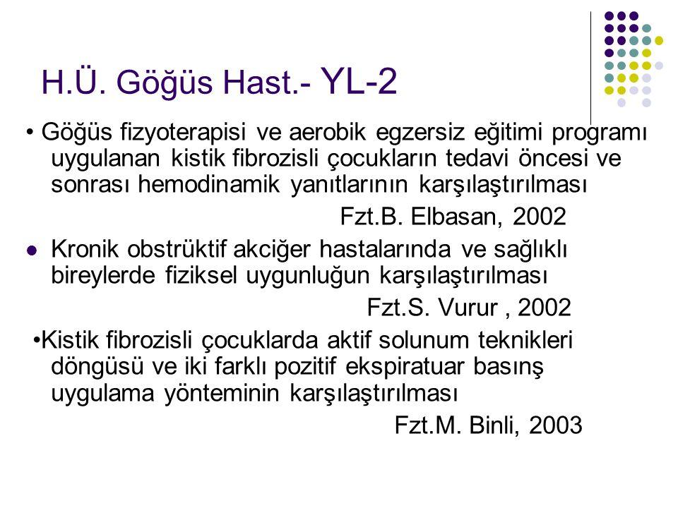 H.Ü. Göğüs Hast.- YL-2