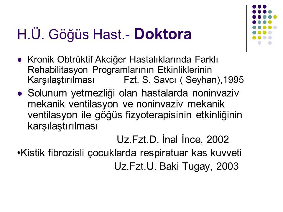 H.Ü. Göğüs Hast.- Doktora