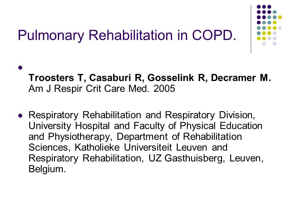 Pulmonary Rehabilitation in COPD.