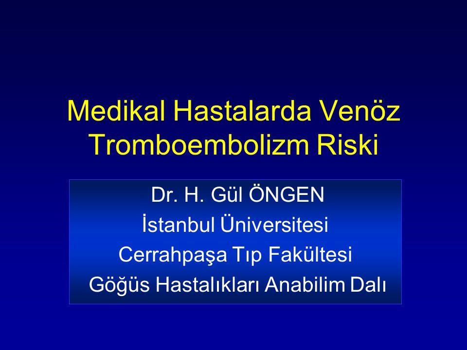 Medikal Hastalarda Venöz Tromboembolizm Riski