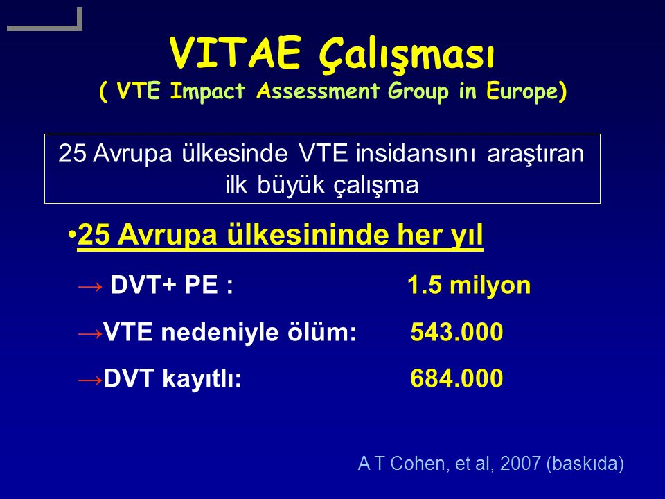 VITAE Çalışması ( VTE Impact Assessment Group in Europe)