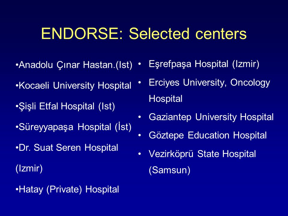 ENDORSE: Selected centers