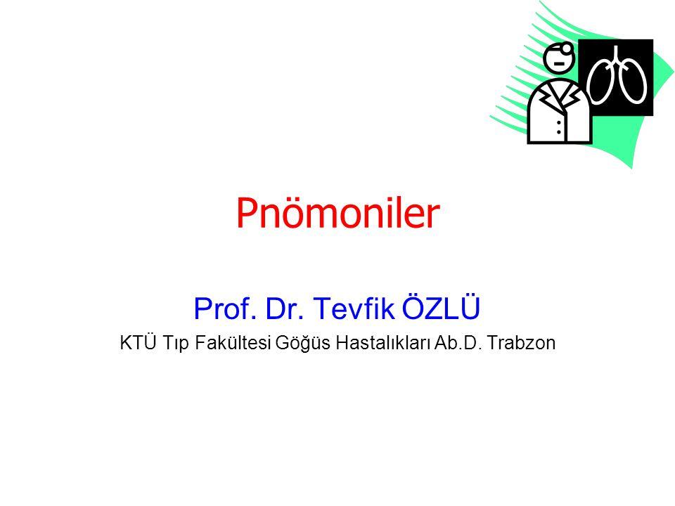 KTÜ Tıp Fakültesi Göğüs Hastalıkları Ab.D. Trabzon