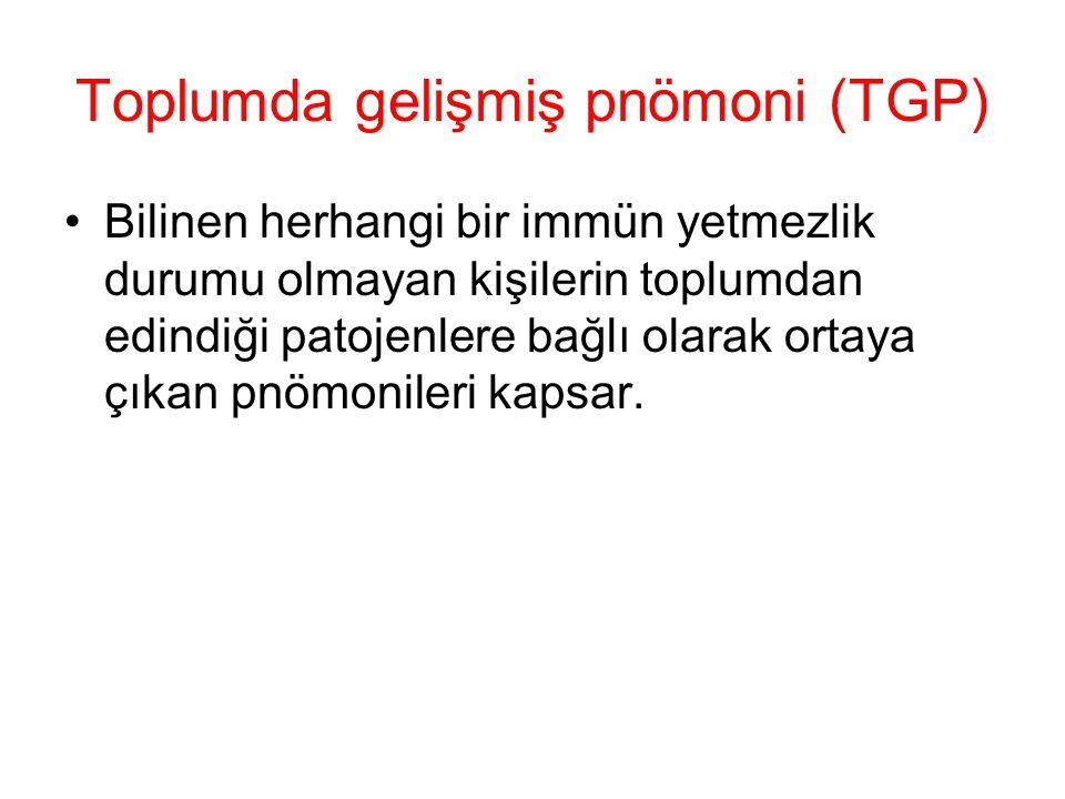 Toplumda gelişmiş pnömoni (TGP)