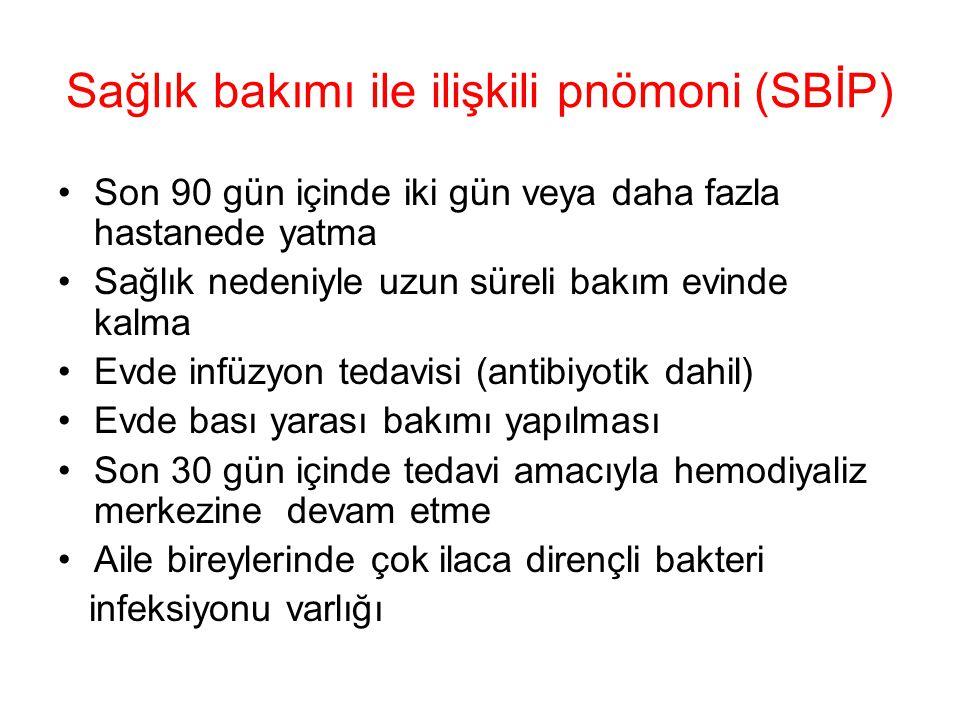 Sağlık bakımı ile ilişkili pnömoni (SBİP)