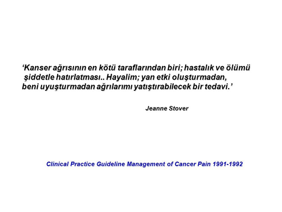 'Kanser ağrısının en kötü taraflarından biri; hastalık ve ölümü