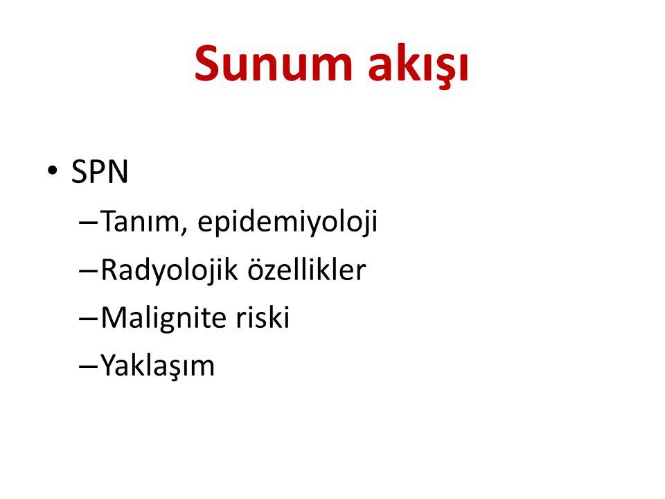 Sunum akışı SPN Tanım, epidemiyoloji Radyolojik özellikler