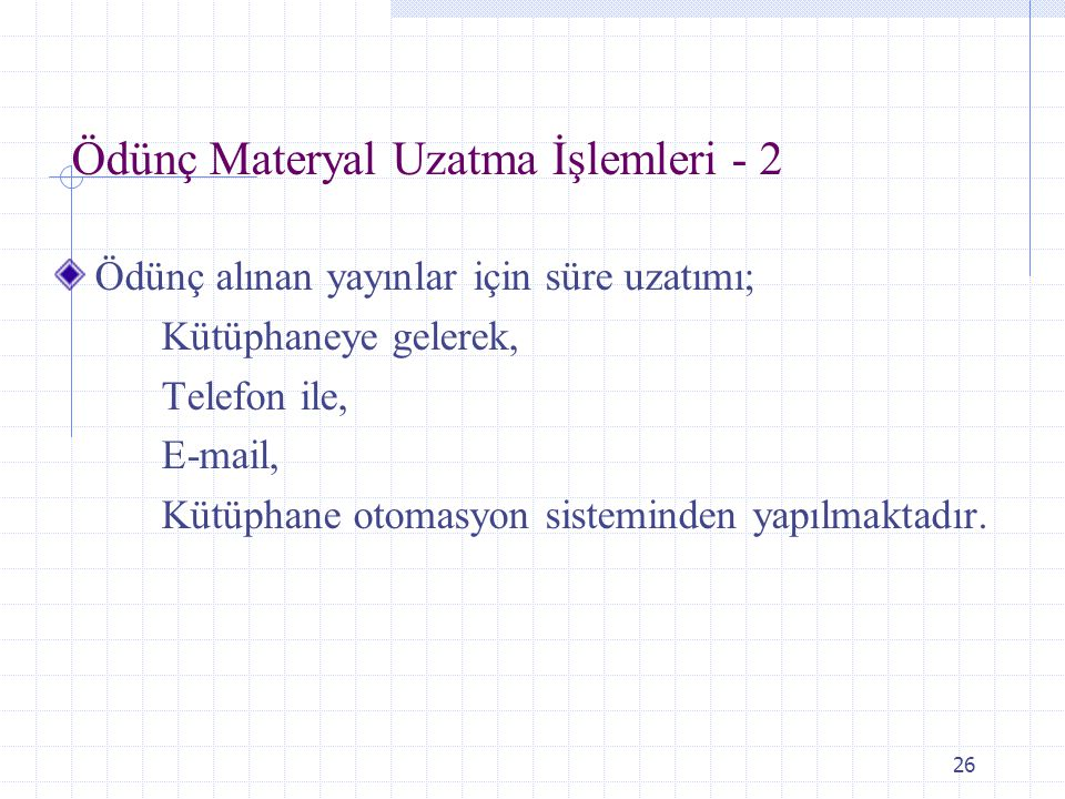 Ödünç Materyal Uzatma İşlemleri - 2