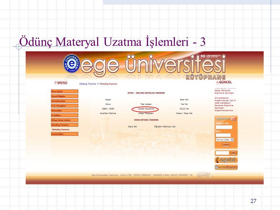 Ödünç Materyal Uzatma İşlemleri - 3