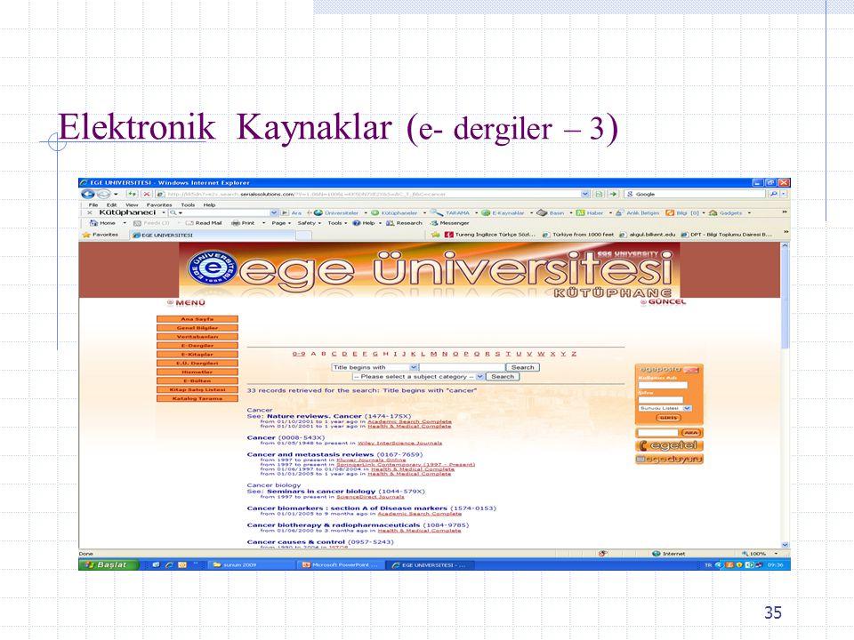 Elektronik Kaynaklar (e- dergiler – 3)