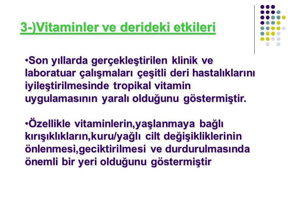 3-)Vitaminler ve derideki etkileri