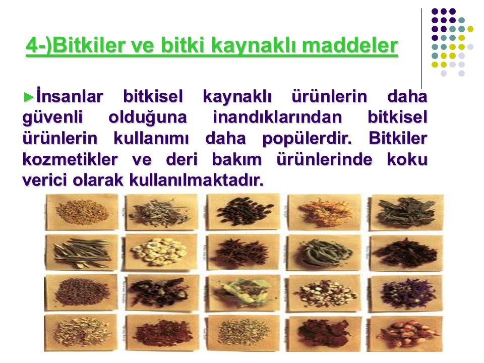 4-)Bitkiler ve bitki kaynaklı maddeler