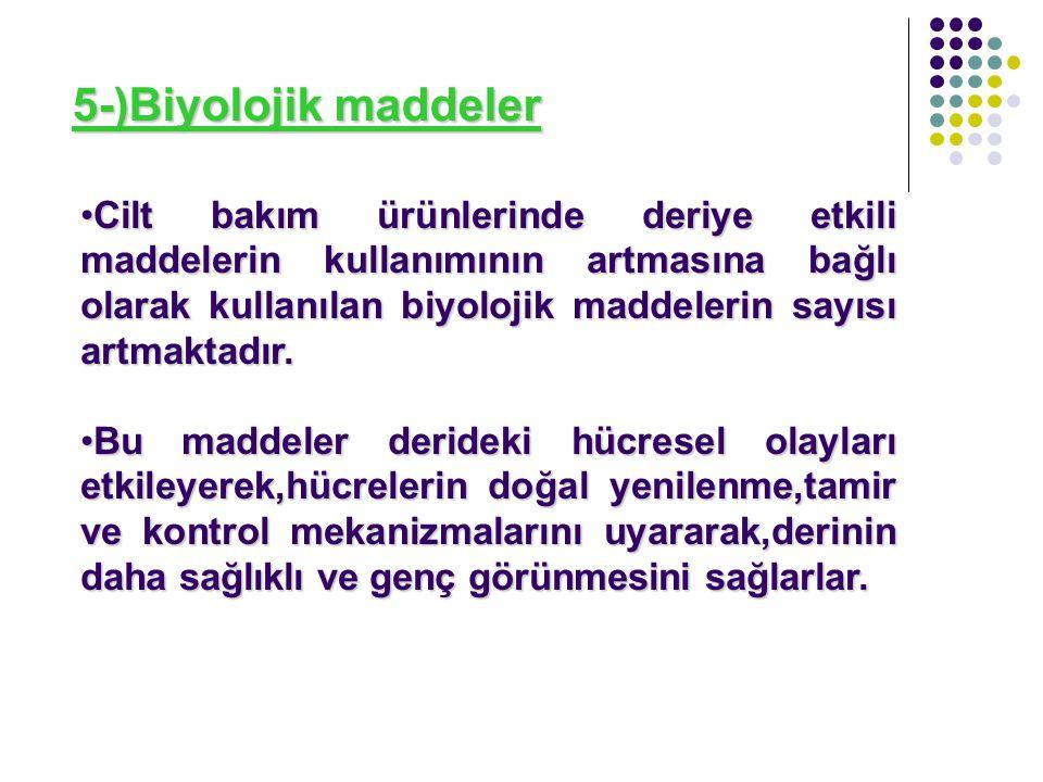 5-)Biyolojik maddeler