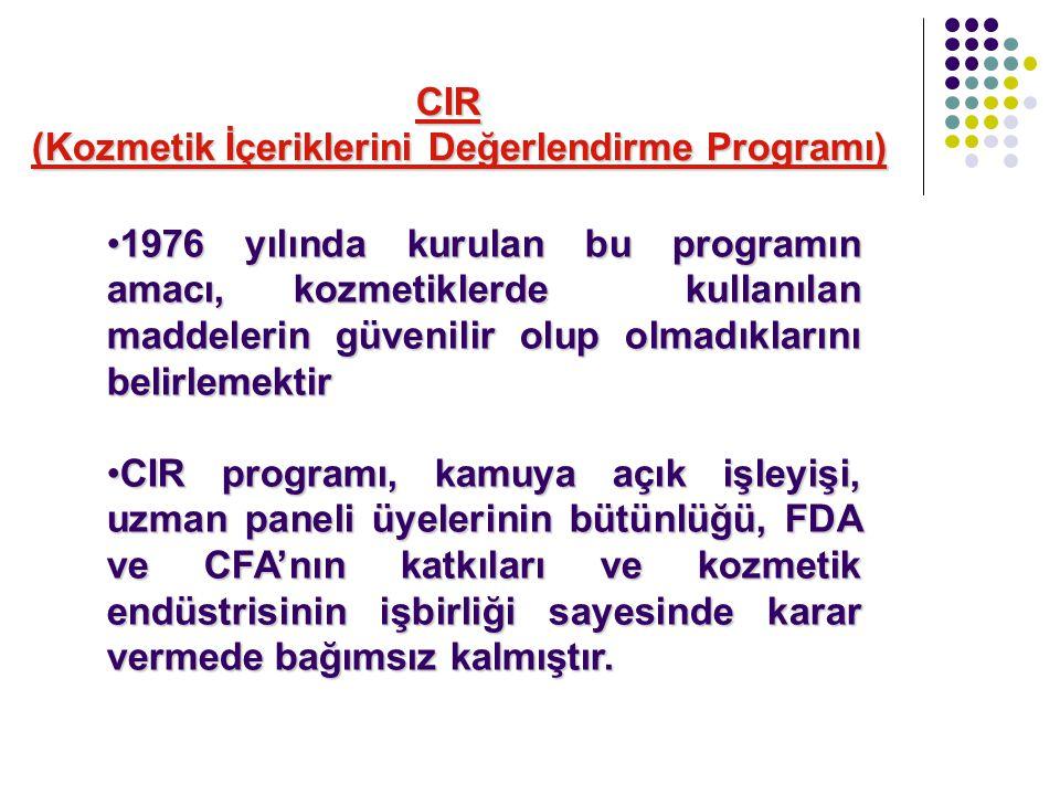 CIR (Kozmetik İçeriklerini Değerlendirme Programı)