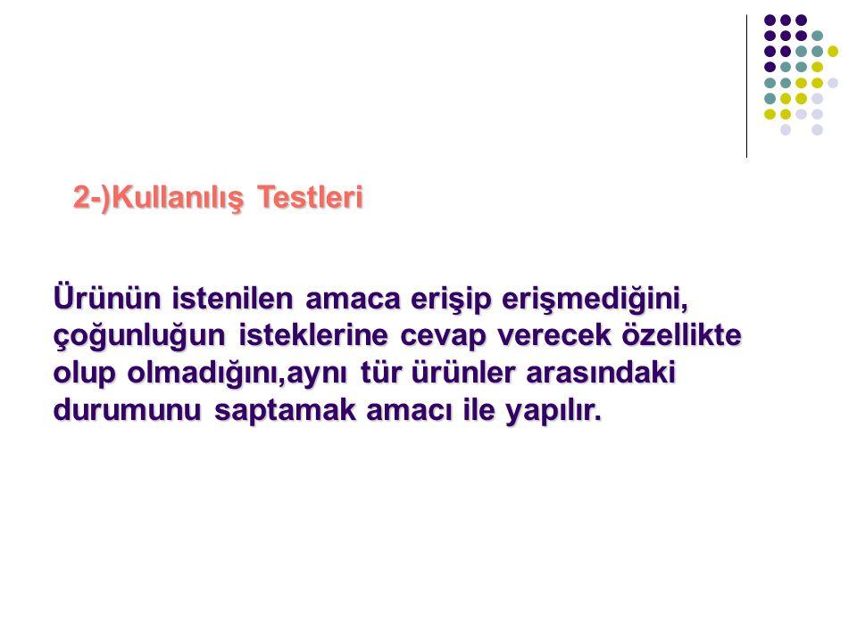 2-)Kullanılış Testleri