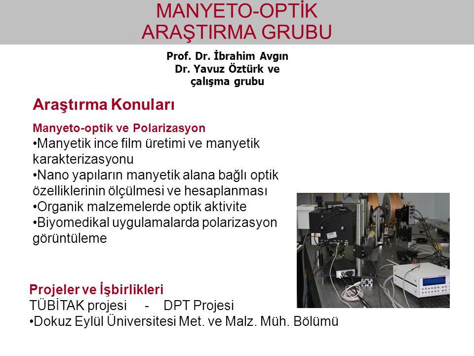 Dr. Yavuz Öztürk ve çalışma grubu