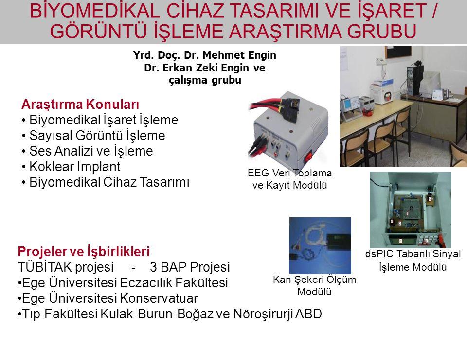 Dr. Erkan Zeki Engin ve çalışma grubu