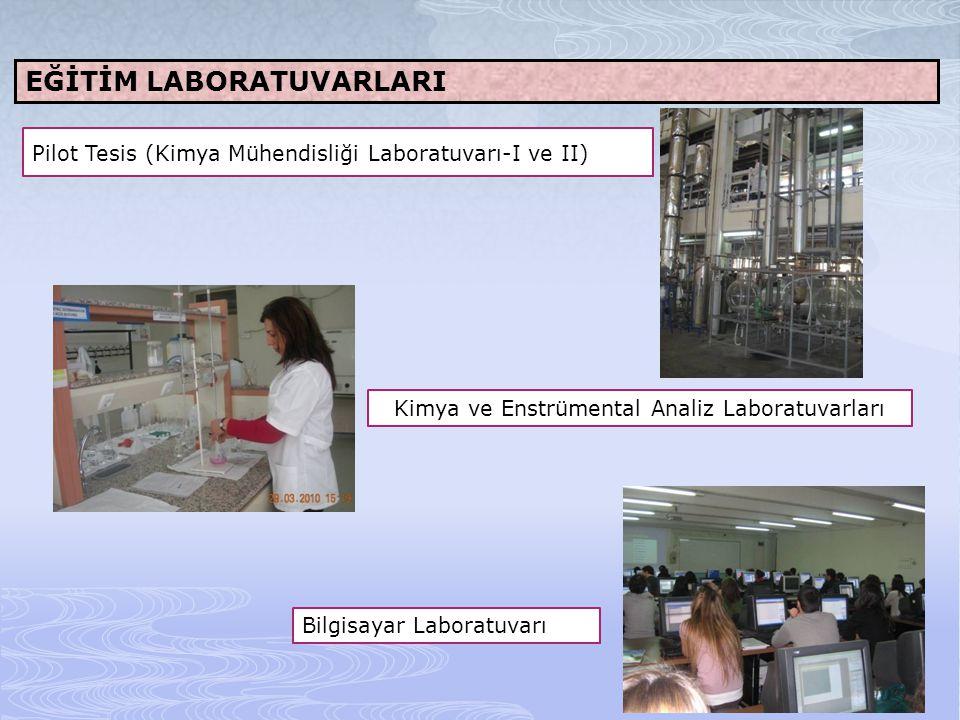 Kimya ve Enstrümental Analiz Laboratuvarları