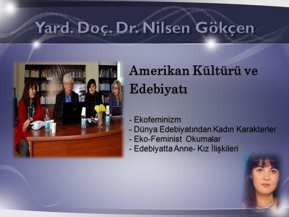 Yard. Doç. Dr. Nilsen Gökçen