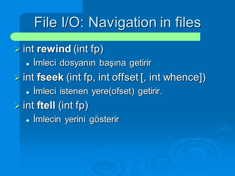 File I/O: Navigation in files