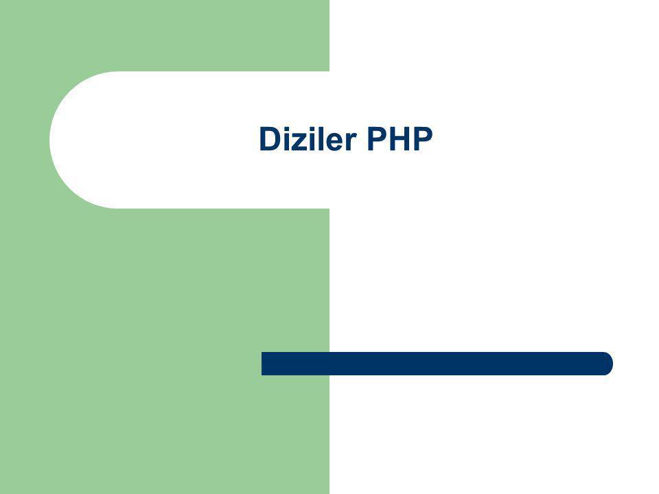 Diziler PHP