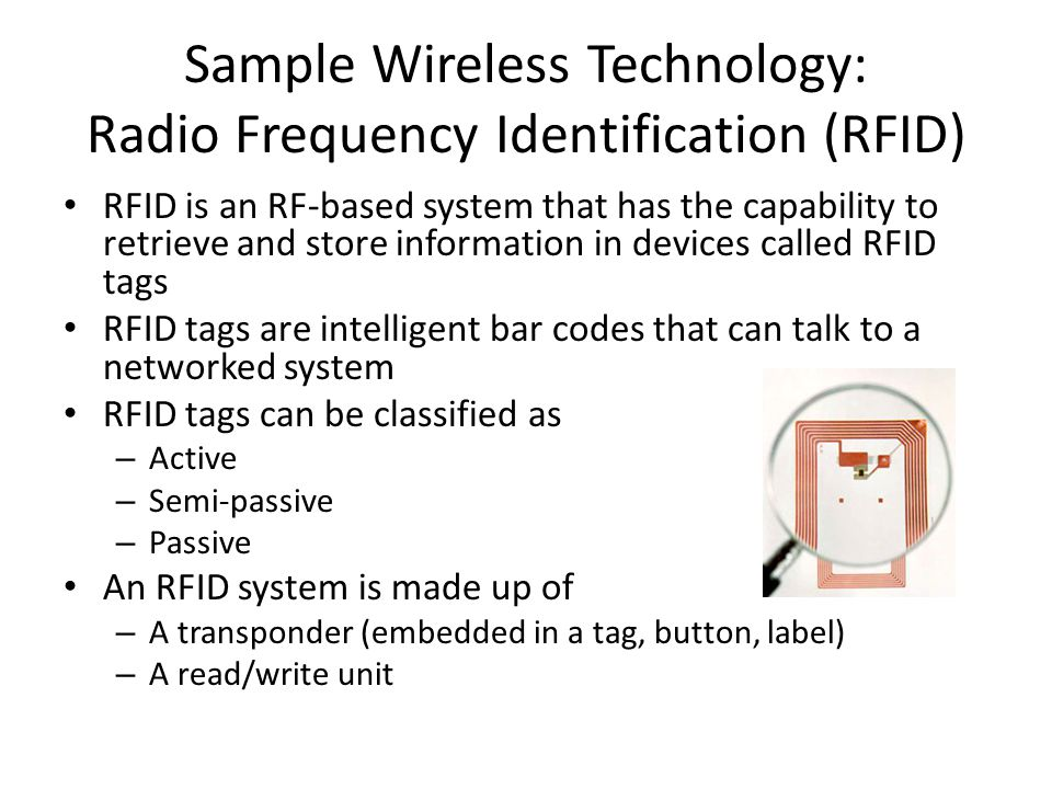 Sample Wireless Technology: Radio Frequency Identification (RFID)