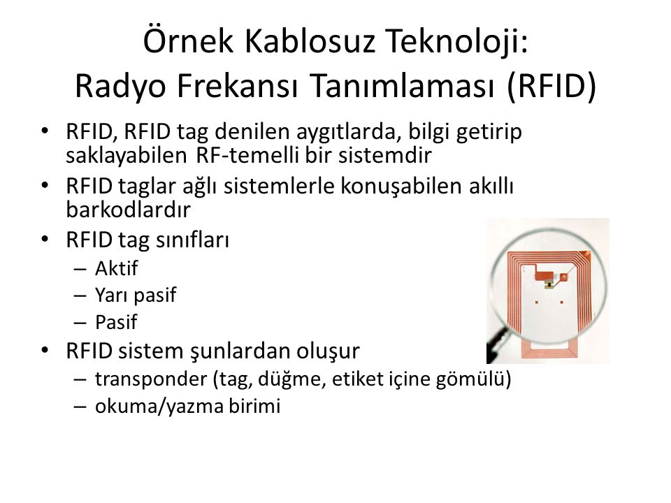 Örnek Kablosuz Teknoloji: Radyo Frekansı Tanımlaması (RFID)